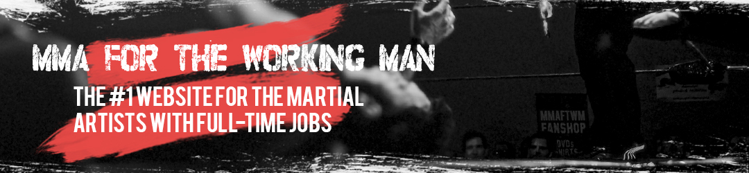 MMA for the Working Man